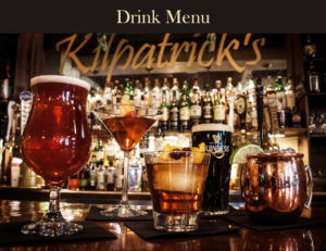 Kilpatrick's Irish Pub Menu: Beer, Wine, Whiskey